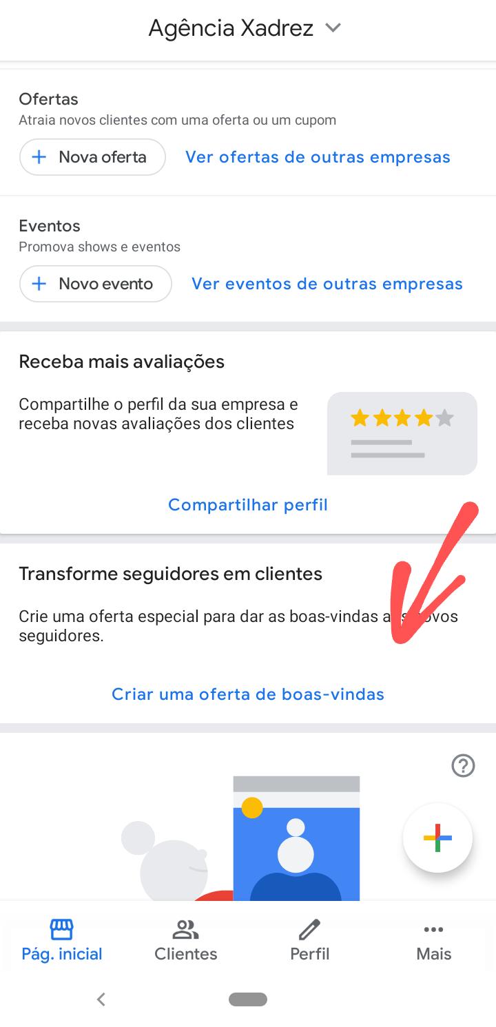 No app Google Meu Negócio, crie uma oferta e boas-vindas